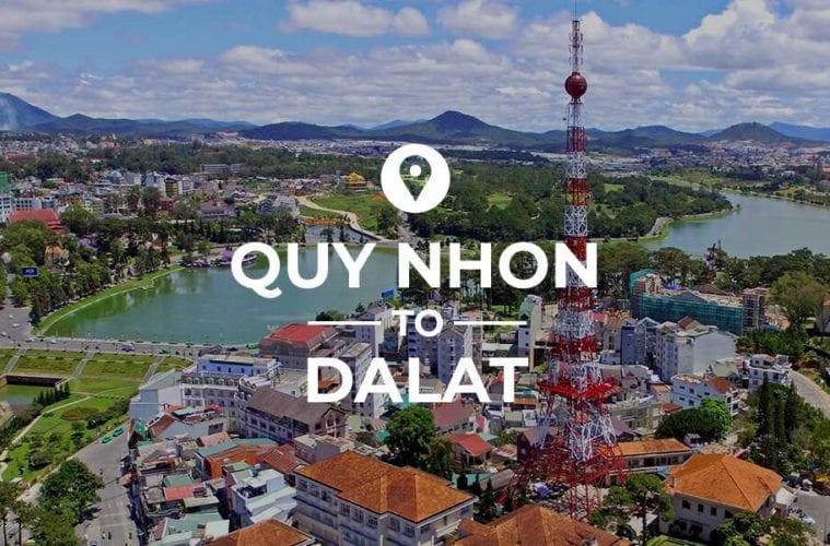 Quy Nhon to Da Lat