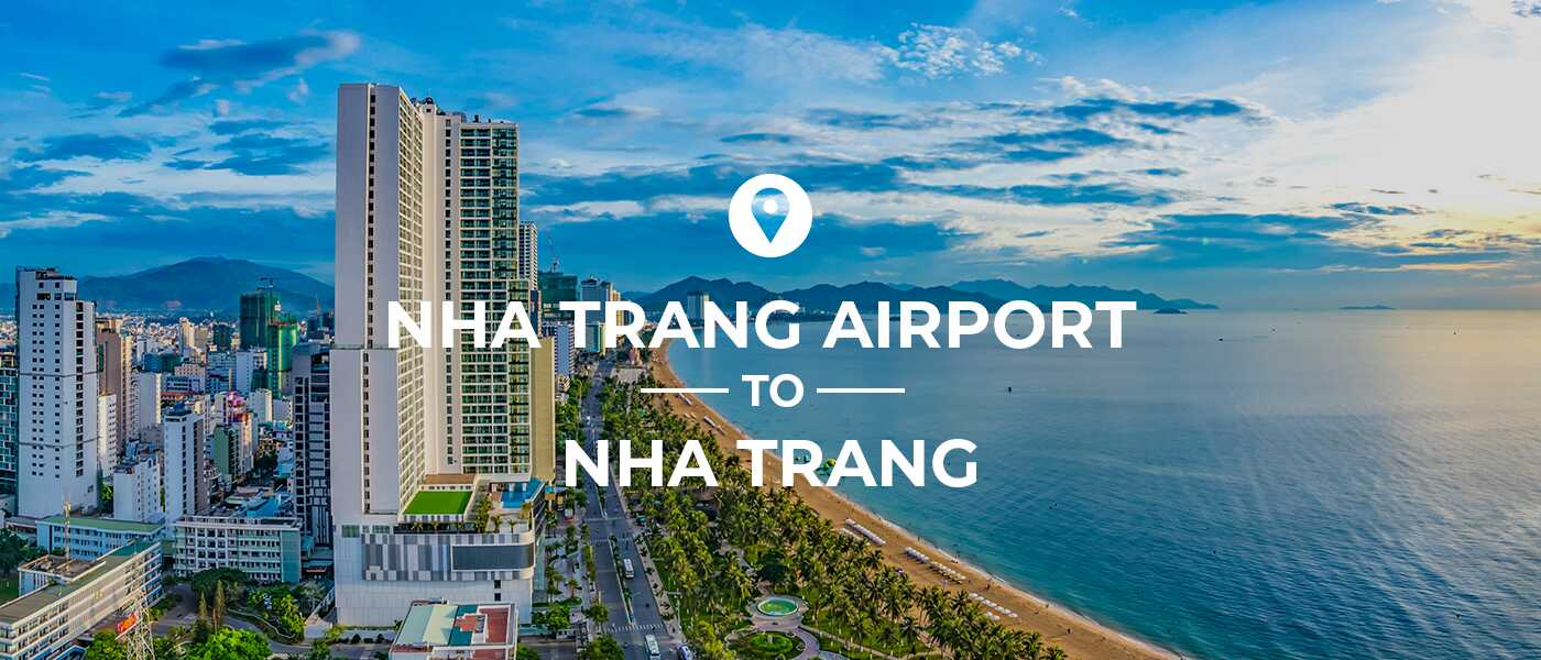 Bus or Taxi from Nha Trang Airport (Cam Ranh)? | GeckoRoutes com