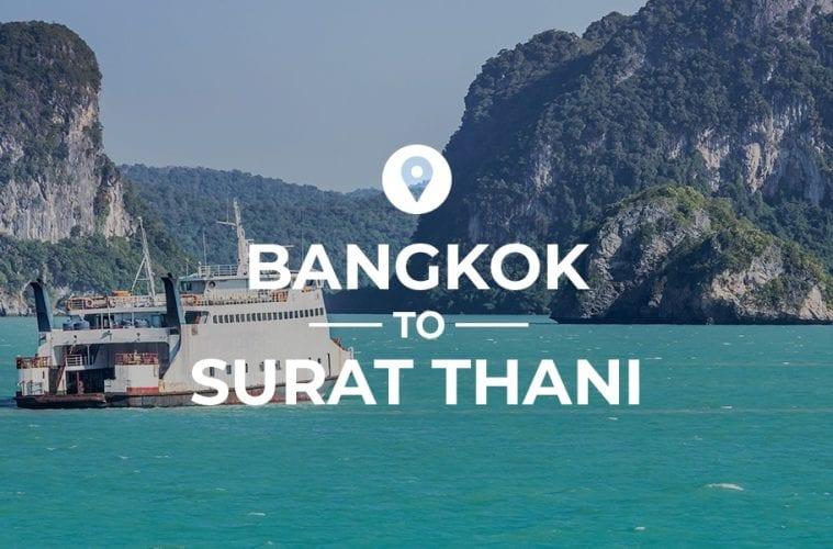 Bangkok to Surat Thani cover image